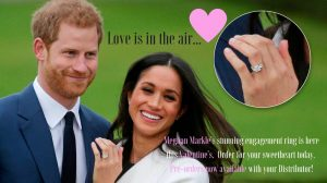 love is in the air valentines banner showing images of Meghan Markle and Prince Harry at their official engagement announcement showing her beautiful 3 stone engagement ring